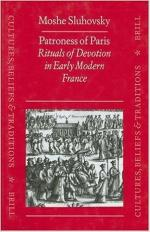Patroness of Paris: Rituals of Devotion in Early Modern France